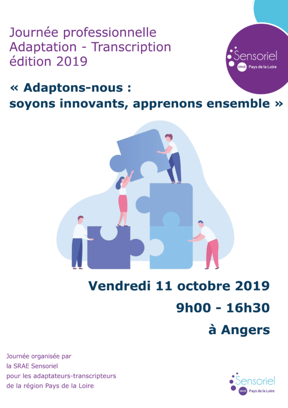 Journée professionnelle Adaptation Transcription édition 2019 - 11 octobre 2019 9h-16h30 à Angers