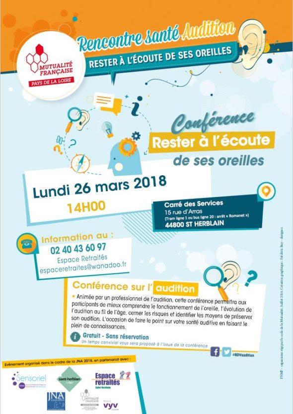 Conférence Rester à l'écoute de ses oreilles - 26 mars 2018 14h au Carré des services 15 rue d'arras à Saint-Herblain - information : 02.40.43.60.97 espaceretraites@wanadoo.fr