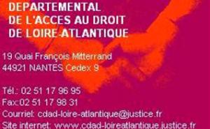 Conseil Départemental de l'accès au droit de Loire-Atlantique 02.51.17.96.95 cdad-loire-atlantique@justice.fr www.cdad-loireatlantique.justice.fr