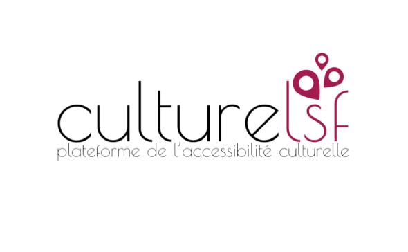 CultureLSF - plateforme de l'accessibilité culturelle
