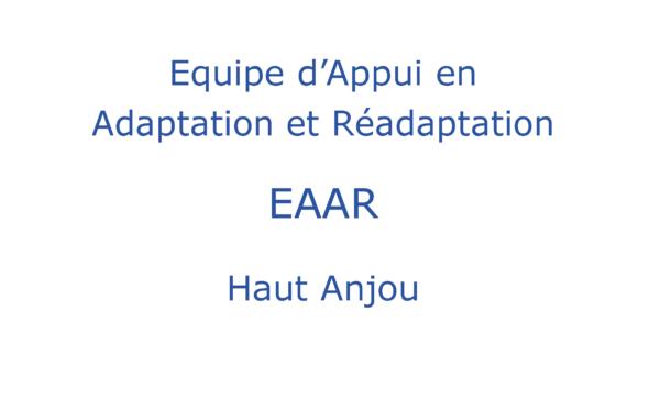 Equipe d'Appui en Adaptation et Réadaptation EAAR Haut Anjou
