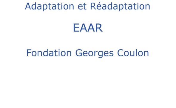 Equipe d'Appui en Adaptation et Réadaptation Fondation Georges Coulon