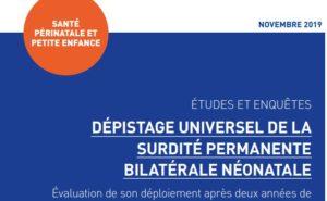Etude Dépistage universel de la surdité permanente bilatérale néonatale - Novembre 2019