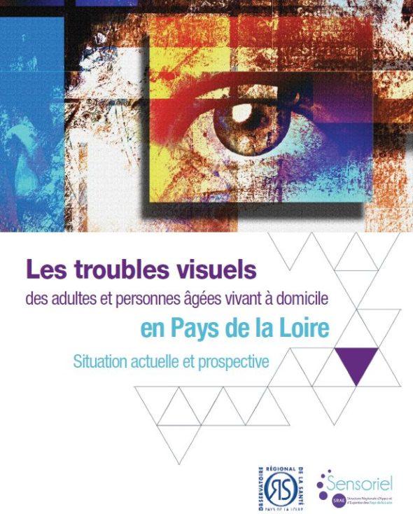 Les troubles visuels des adultes et des personnes âgées vivant à domicile en pays de la Loire - Situation actuelle et prospective