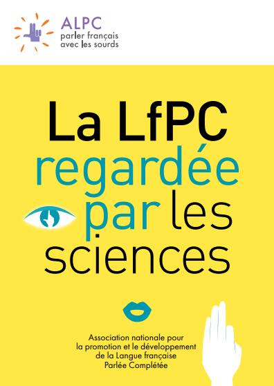 La LfPC regardée par les sciences