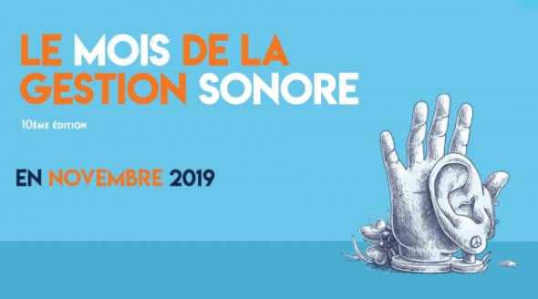 10ème édition Le mois de la gestion sonore - Novembre 2019