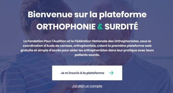 Bienvenue sur la plateforme Orthophonie et surdité - La Fondation pour l'Audition et la Fédération Nationale des Orthophonistes, sous la coordination d'Aude de Lamaze, orthophoniste, créent la première plateforme web gratuite et simple d'accès pour aider les orthophonistes dans leur pratique avec leurs patients sourds.