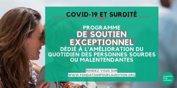 Covid-19 et surdité - Programme de soutien exceptionnel dédié à l'amélioration du quotidien des personnes sourdes ou malentendantes.