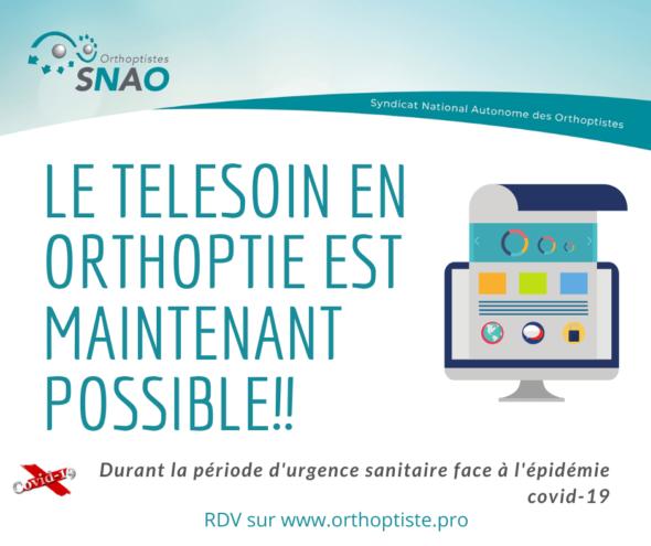 Durant la période d'urgence sanitaire face à l'épidémie Covid19 - Le télésoin en orthoptie est maintenant possible - rdv sur www.orthoptiste.pro