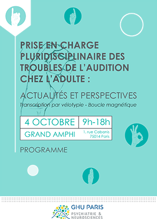 Journée scientifique la prise en charge pluridisciplinaire des troubles de l'audition chez l'adulte le 4 octobre 2019 9h-18h - Grand Amphi 1 rue Cobanis à Paris
