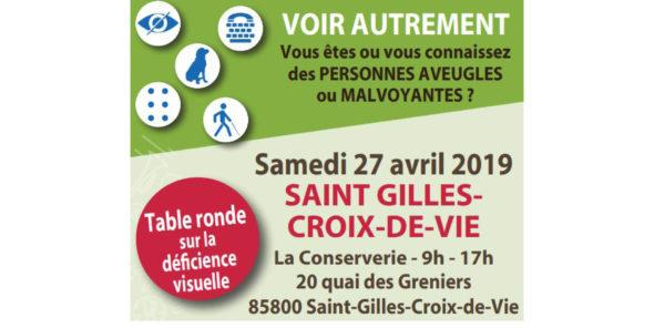 Journée Voir Autrement - 27 avril 2019 - La conserverie 20 quai des greniers Saint-Gilles-Croix-de-vie 9h-17h